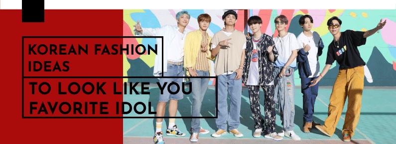 fashion-trends-korean-fashion-ideas-to-look-like-you-favorite-idol-titulo